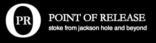 point_of_release_logo_02, jackson hole action sports, jackson hole videos, gopro videos, grand teton national park interactive guide, the mountain pulse