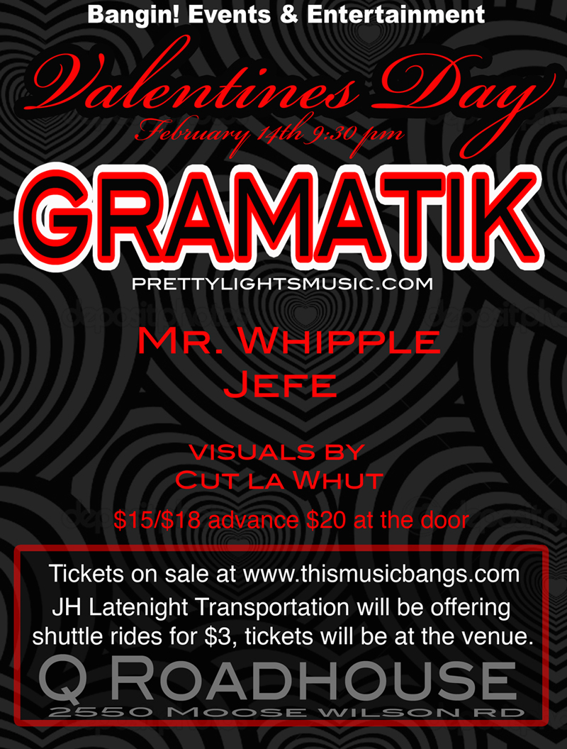 gramatikflyerweb the mountain pulse jackson hole banging events & entertainment q roadhouse