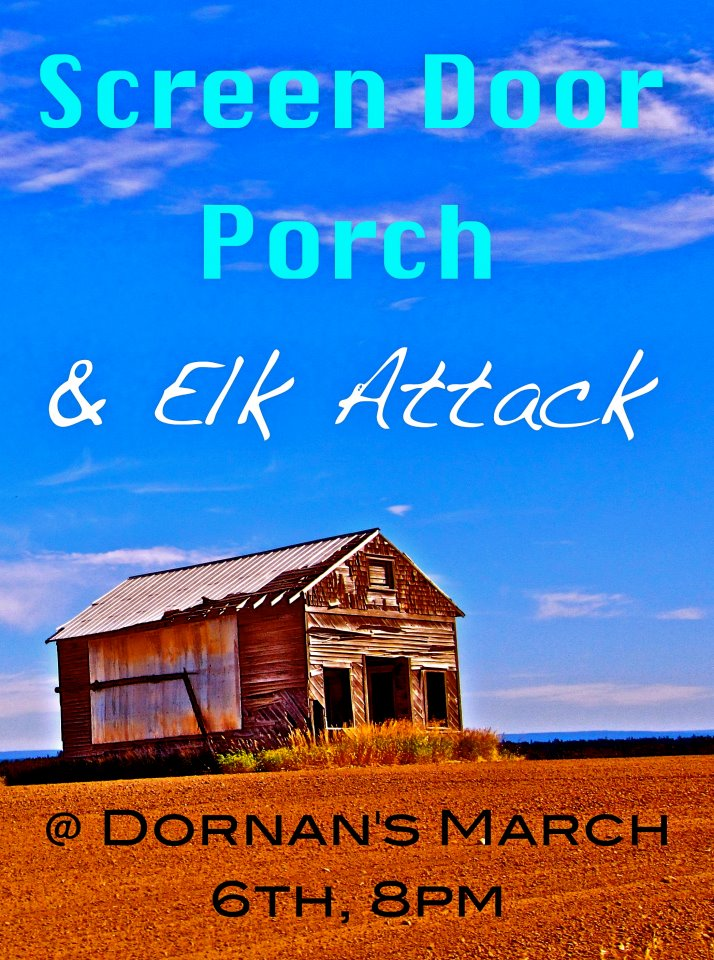 screen door porch elk attack jackson hole the mountain pulse dornans wyoming live music