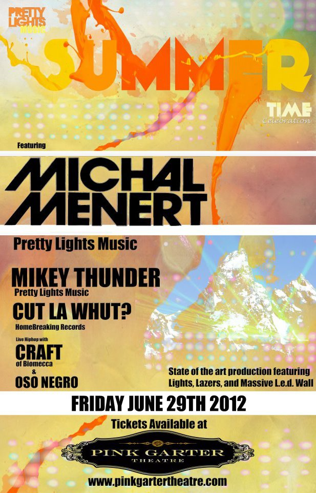 summer celebration michal menert dj thunder pink garter theater jackson hole